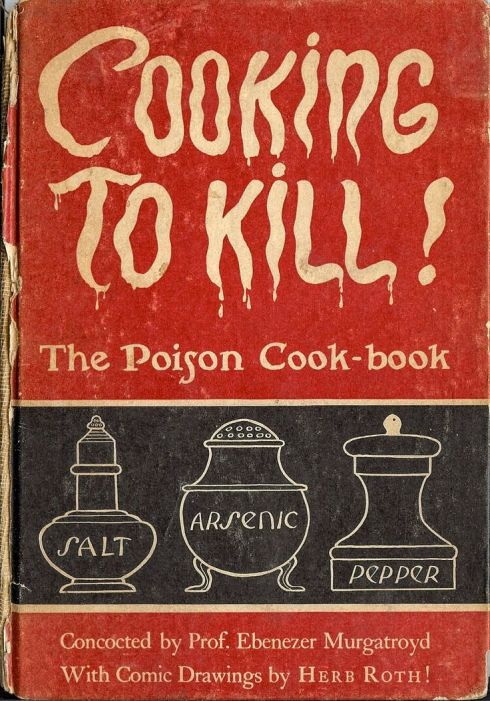 Cooking-To-Kill-The-Poison-Cookbook